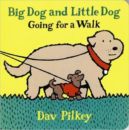 Big Dog and Little Dog Going for a Walk (Big Dog and Little Dog Series)