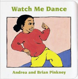 Watch Me Dance: Family Celebration Board Books