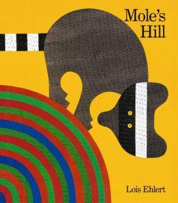 Mole's Hill: A Woodland Tale