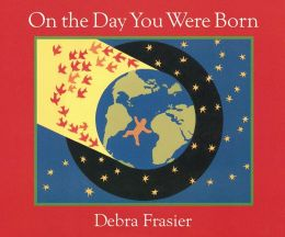 On the Day You Were Born: A Photo Journal