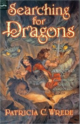 Searching for Dragons (Enchanted Forest Chronicles Series #2)