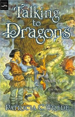 Talking to Dragons (Enchanted Forest Chronicles Series #4)
