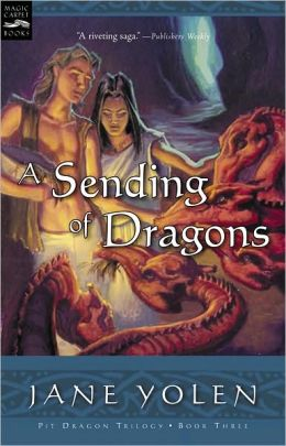 A Sending of Dragons (Pit Dragon Chronicles Series #3)
