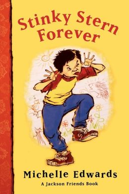 Stinky Stern Forever: A Jackson Friends Book