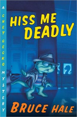 Hiss Me Deadly (Chet Gecko Series)