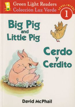 Big Pig and Little Pig/Cerdo y Cerdito