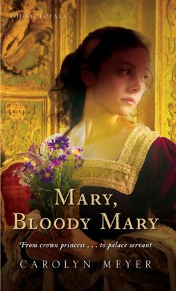 Mary, Bloody Mary (Young Royals Series)