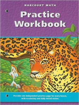 Harcourt School Publishers Math: Practice Workbook Gr6