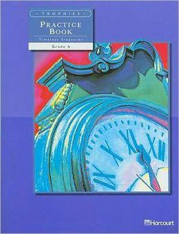 Trophies Practice Book On-Level, Grade 6: Harcourt School Publishers Trophies HARCOURT SCHOOL PUBLISHERS