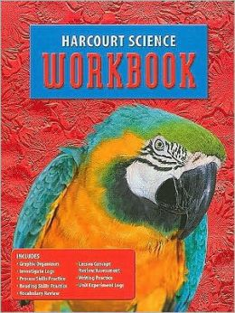 Harcourt School Publishers Science: Student Edition Workbook Grade 4