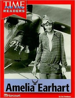 Harcourt School Publishers Reflections California: Time for Kids Reader Amelia Earhart Reflections 2007 Grade 2