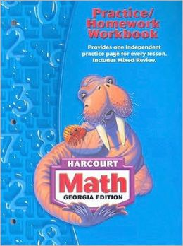 Harcourt School Publishers Math Georgia: Practice/Homework Workbook Student Edition Grade 3