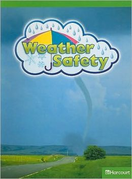 Harcourt Science: Ab-Lv Rdr Weather Safety G1 Sci 09