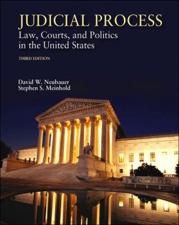 Judicial Process: Law, Courts & Politics