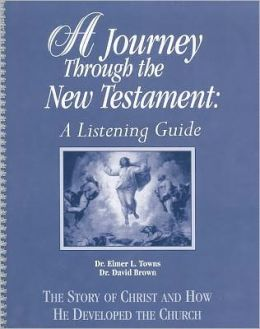 A Journey Through the New Testament: A Listening Guide