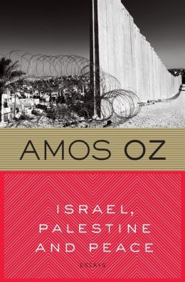 israel palestine and peace essays A half century of occupation: israel, palestine, and the world's most intractable   the assumption that israel genuinely wants a peace agreement is  of olives  and ash, a volume of personal essays by well-known writers,.