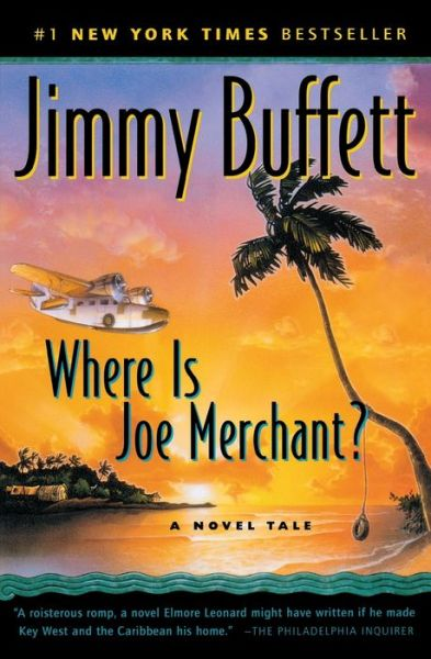 Where Is Joe Merchant?: A Novel Tale