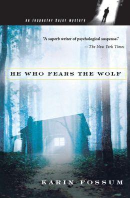 He Who Fears the Wolf (Inspector Sejer Series #3)