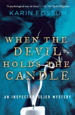 When the Devil Holds the Candle (Inspector Sejer Series #4)