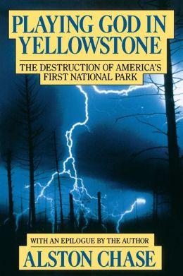 Playing God In Yellowstone