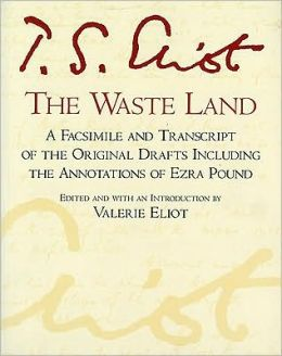 The Waste Land: Facsimile Edition