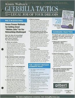 Guerrilla Tactics for Getting the Legal Job of Your Dreams-Quick Reference Chart