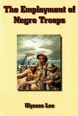 United States Army in World War 2, Special Studies, Employment of Negro Troops
