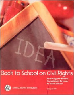 Back to School on Civil Rights: Advancing the Federal Commitment to Leave No Child Behind, January 25, 2000