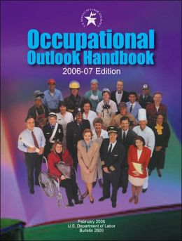 Occupational Outlook Handbook 2006-2007