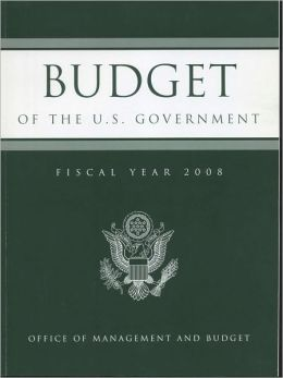 Budget of the United States Government, Fiscal Year 2008
