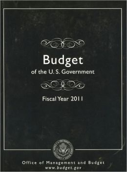 Budget of the United States Government, Fiscal Year 2011