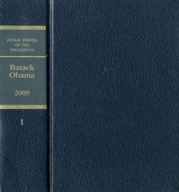 Public Papers of the Presidents of the United States: Barack Obama, 2009, Book 1