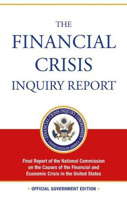 Financial Crisis Inquiry Report, Revised