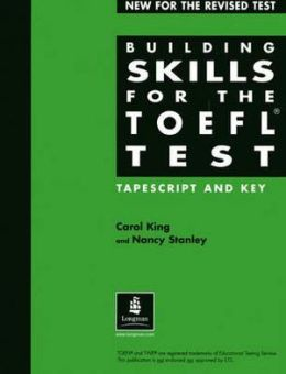 Building Skills for the TOEFL Test Revised - Tapescript and key