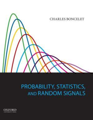 Probability, Statistics, and Random Signals