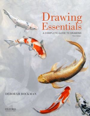 Drawing Essentials: A Complete Guide to Drawing