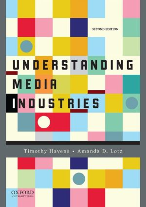 Understanding Media Industries