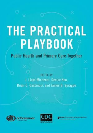 The Practical Playbook: Public Health and Primary Care Together