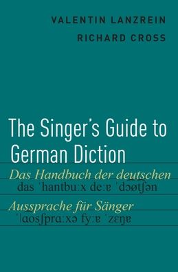 The Singer's Guide to German Diction