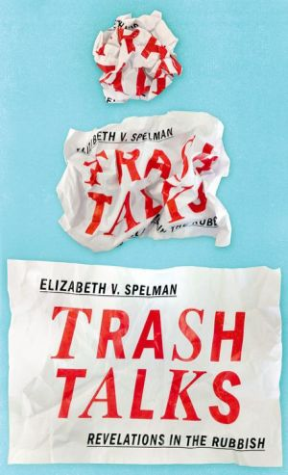 Trash Talks: Revelations in the Rubbish
