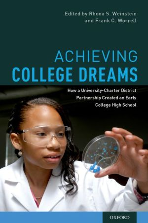 Achieving College Dreams: How a University-Charter District Partnership Created an Early College High School