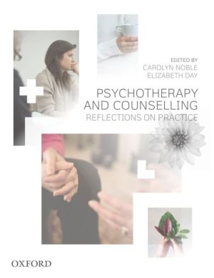 Counselling and Psychotherapy: Reflections on Practice