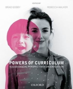 Book Powers of Curriculum: Sociological Perspectives on Education