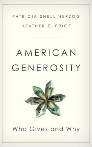 American Generosity: Who Gives and Why