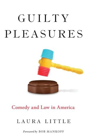 Book Guilty Pleasures: Comedy and Law in America