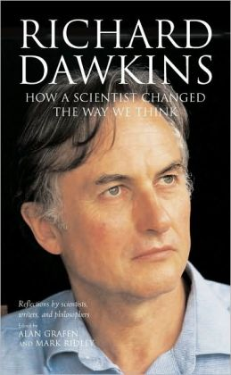 Richard Dawkins: How a scientist changed the way we think: How a scientist changed the way we think