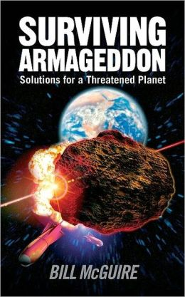 Surviving Armageddon: Solutions for a threatened planet: Solutions for a threatened planet