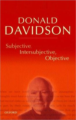 Subjective, Intersubjective, Objective : Philosophical Essays Volume 3: Philosophical Essays Volume 3