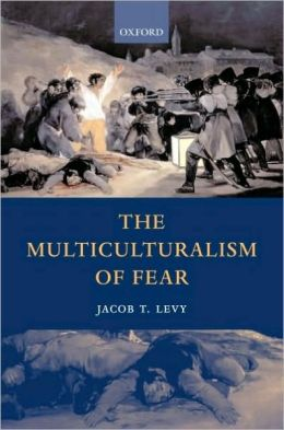 Multiculturalism of Fear