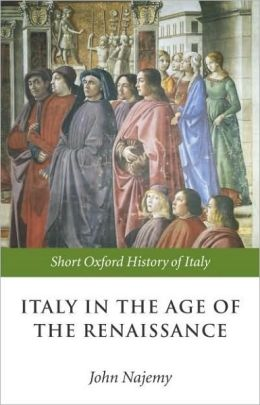 Italy in the Age of the Renaissance: 1300-1550